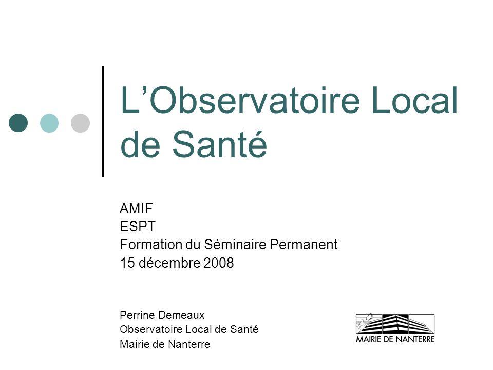 L'Observatoire Local de Santé