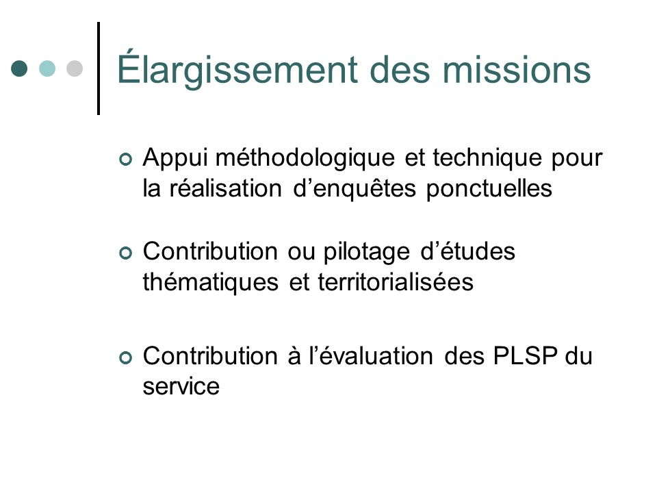 Élargissement des missions
