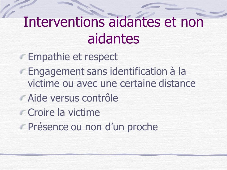 Interventions aidantes et non aidantes