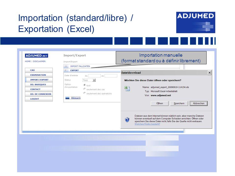 Importation (standard/libre) / Exportation (Excel)