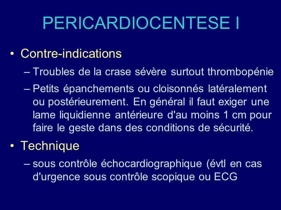 PERICARDIOCENTESE I Contre-indications Technique