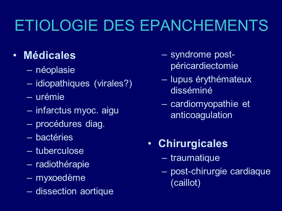 ETIOLOGIE DES EPANCHEMENTS