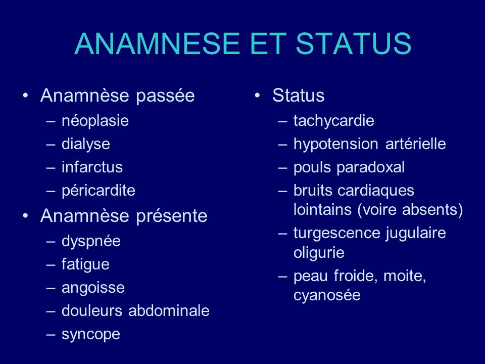 ANAMNESE ET STATUS Anamnèse passée Anamnèse présente Status néoplasie