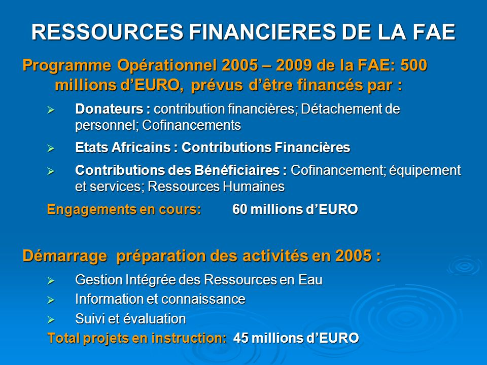 RESSOURCES FINANCIERES DE LA FAE