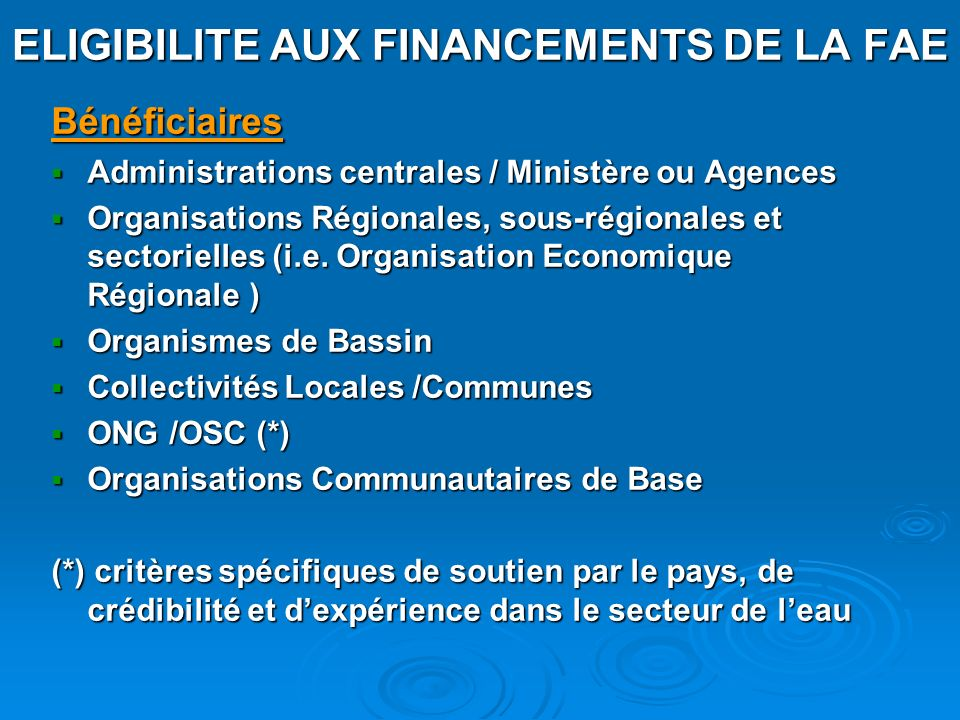 ELIGIBILITE AUX FINANCEMENTS DE LA FAE
