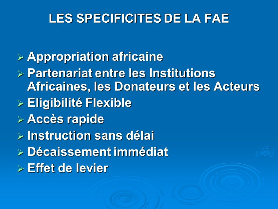 LES SPECIFICITES DE LA FAE