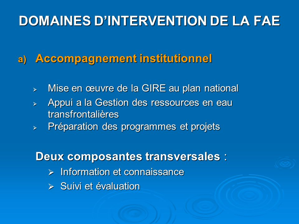 DOMAINES D'INTERVENTION DE LA FAE
