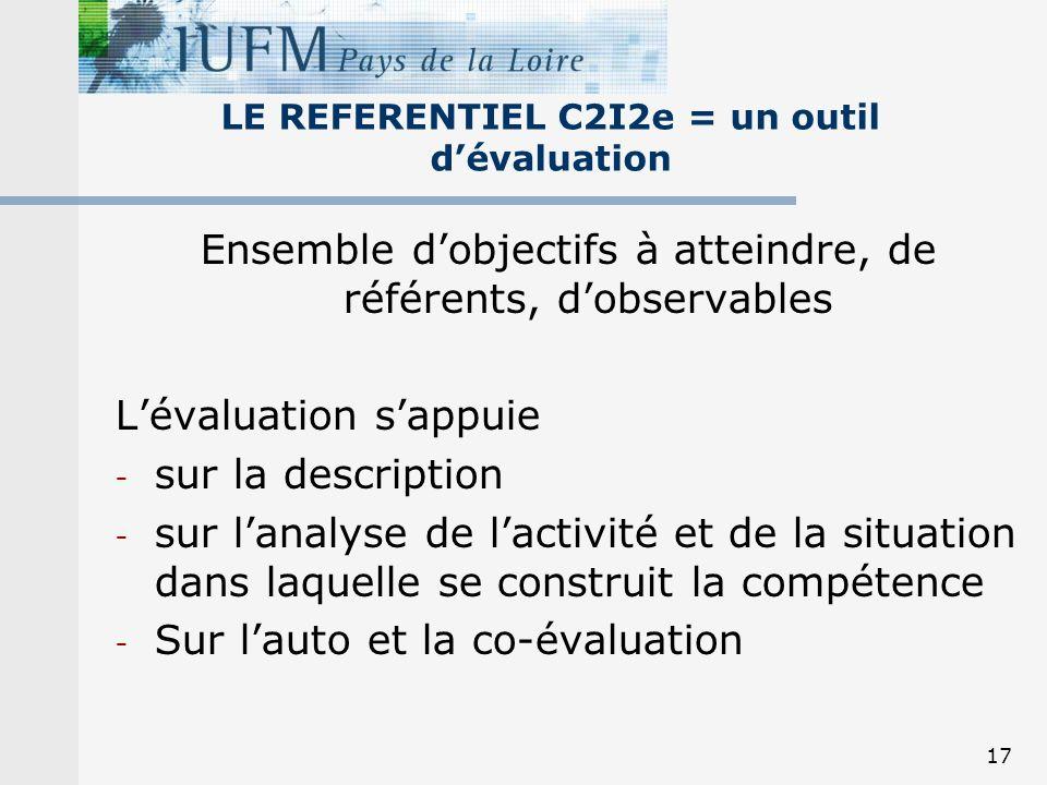 LE REFERENTIEL C2I2e = un outil d'évaluation
