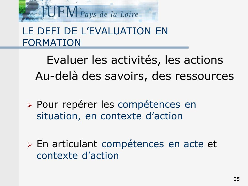 LE DEFI DE L'EVALUATION EN FORMATION