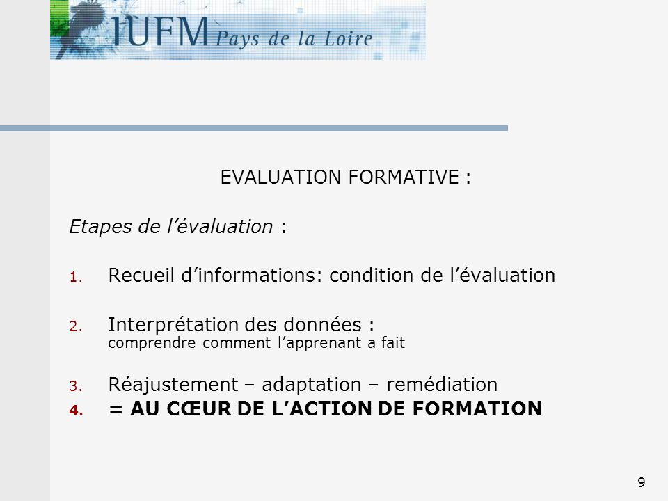 EVALUATION FORMATIVE :