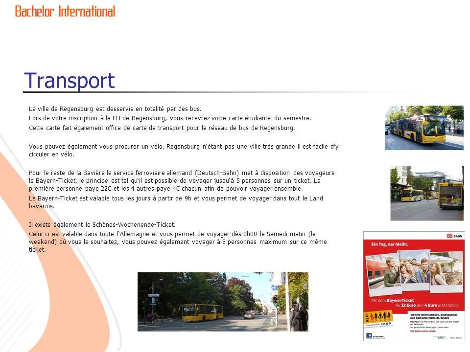 Transport La ville de Regensburg est desservie en totalité par des bus.