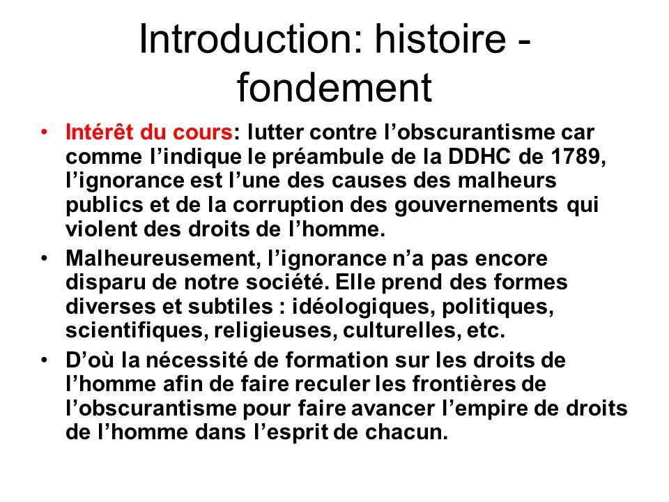 Introduction: histoire - fondement