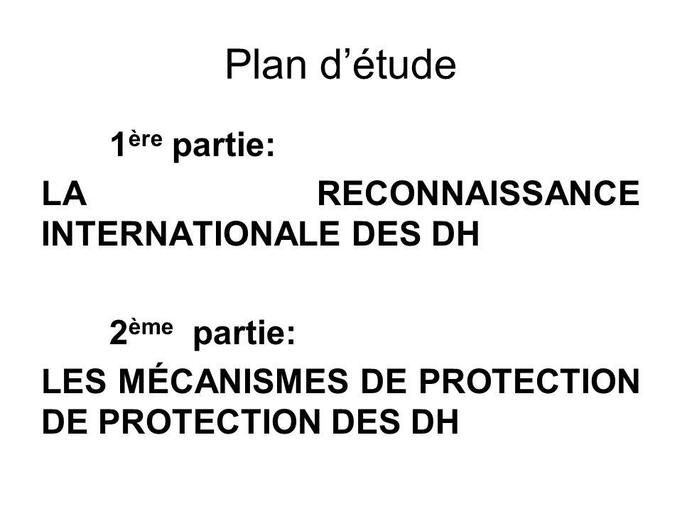Plan d'étude LA RECONNAISSANCE INTERNATIONALE DES DH 2ème partie: