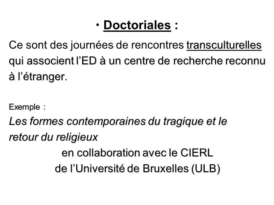  Doctoriales : Ce sont des journées de rencontres transculturelles