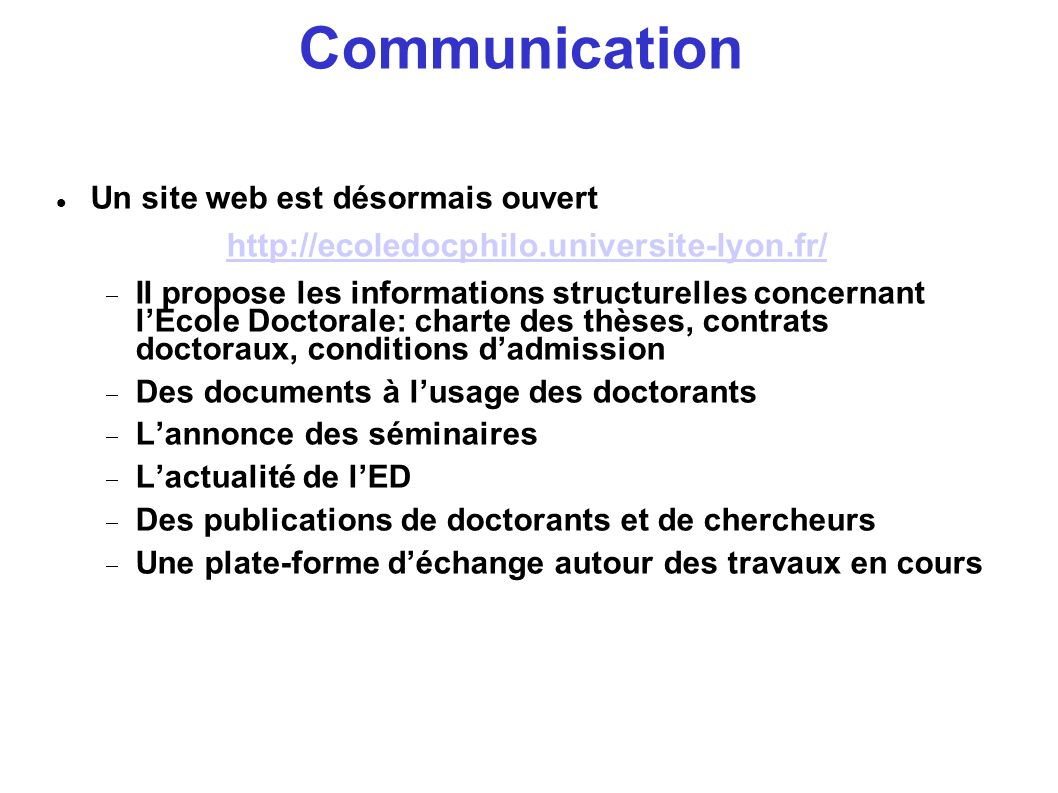 Communication http://ecoledocphilo.universite-lyon.fr/