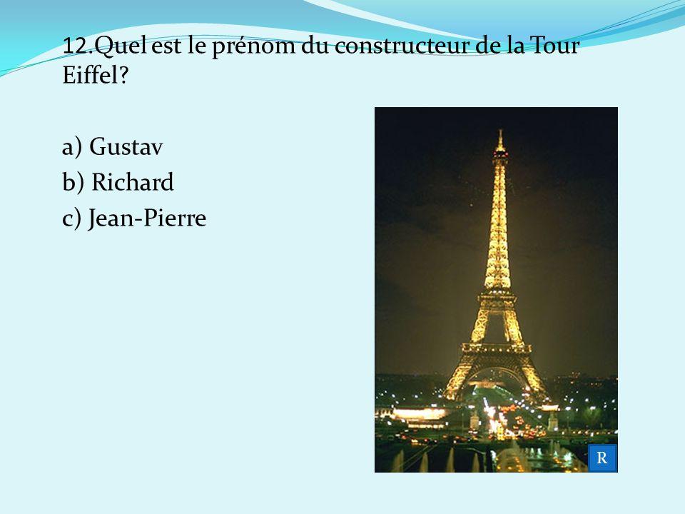 12.Quel est le prénom du constructeur de la Tour Eiffel