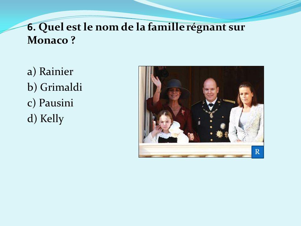 6. Quel est le nom de la famille régnant sur Monaco