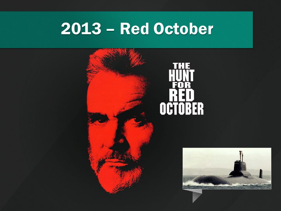 2013 – Red October Today it's 30 of Jan and two weeks ago we've already announced a huge campaign.