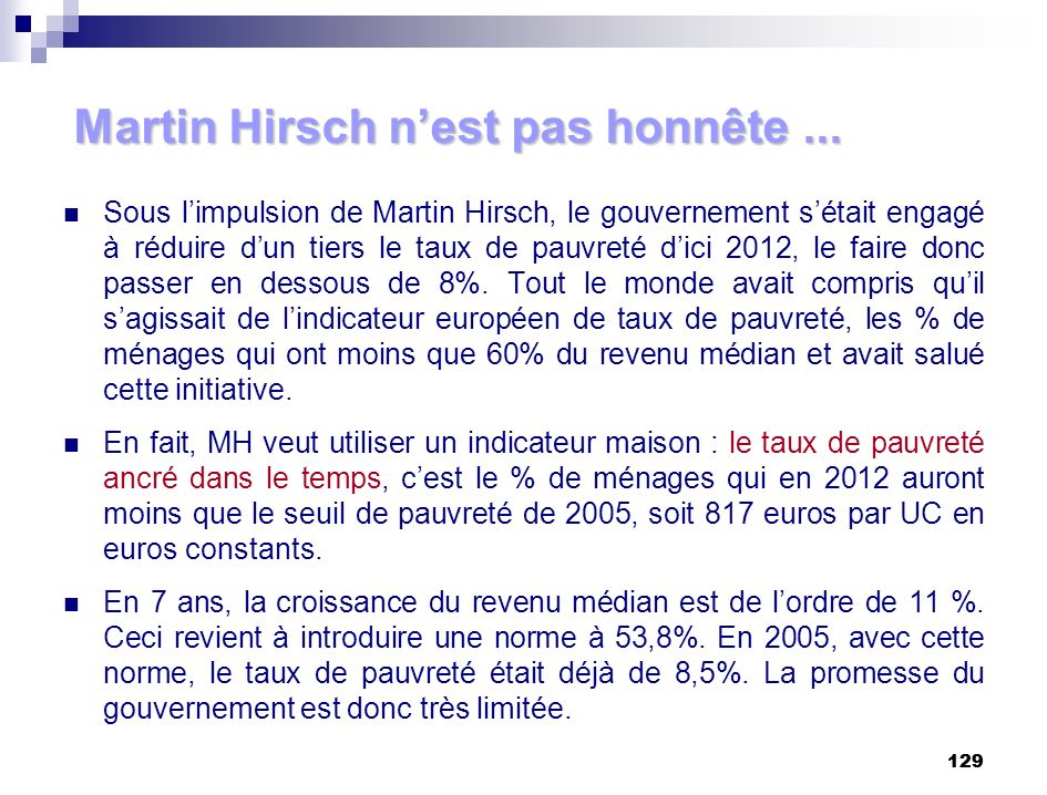 Martin Hirsch n'est pas honnête ...