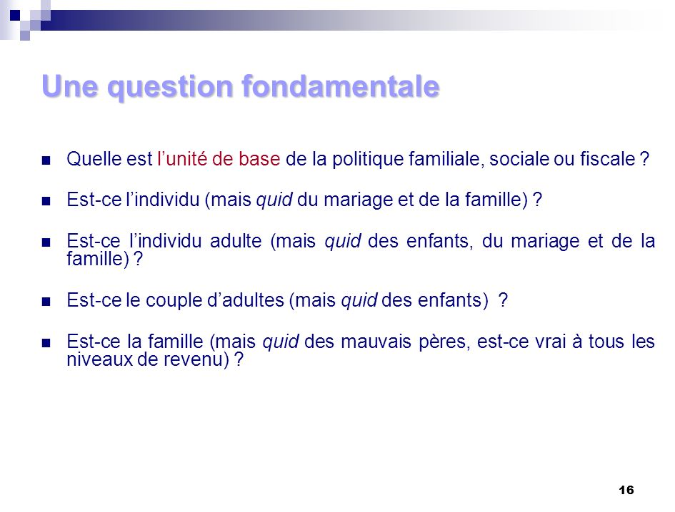 Une question fondamentale