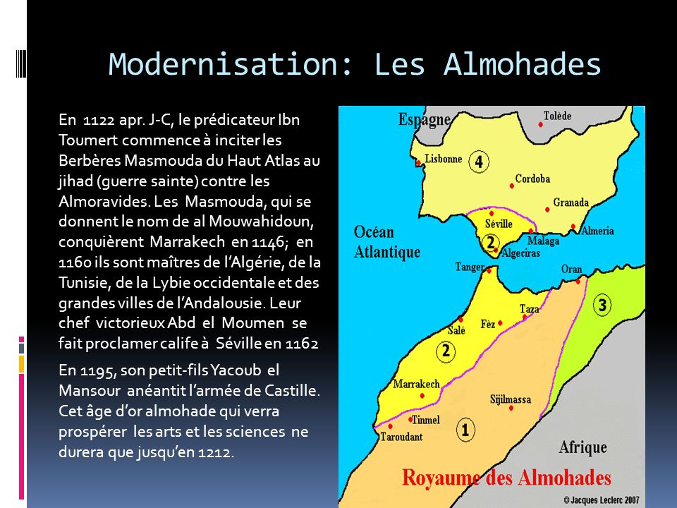 Modernisation: Les Almohades