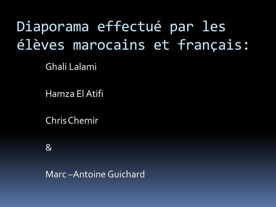 Diaporama effectué par les élèves marocains et français: