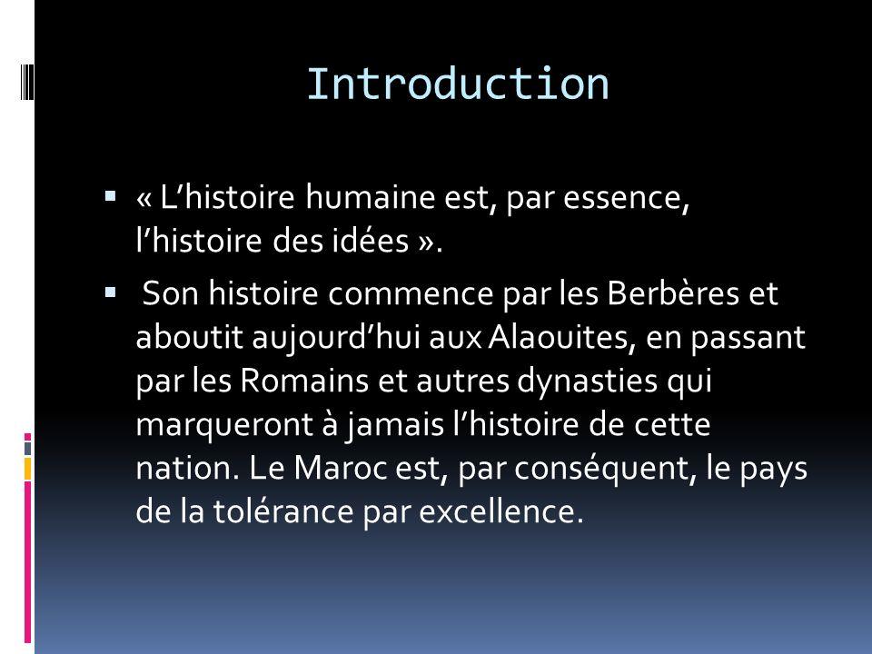 Introduction « L'histoire humaine est, par essence, l'histoire des idées ».