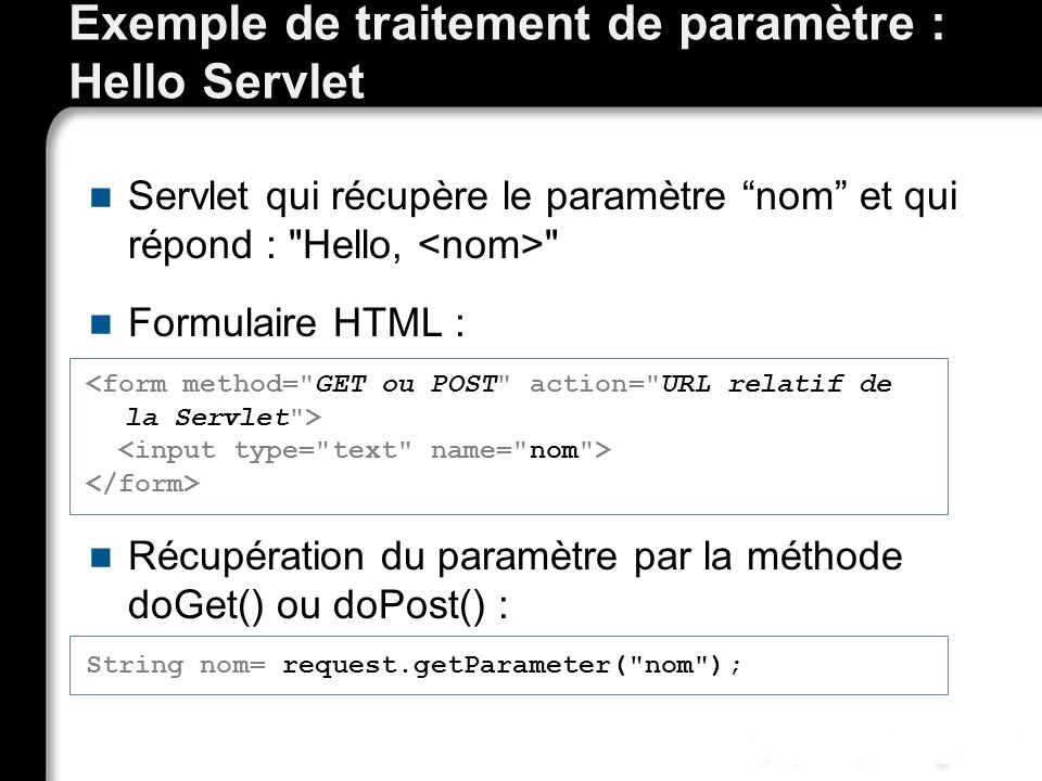 Exemple de traitement de paramètre : Hello Servlet