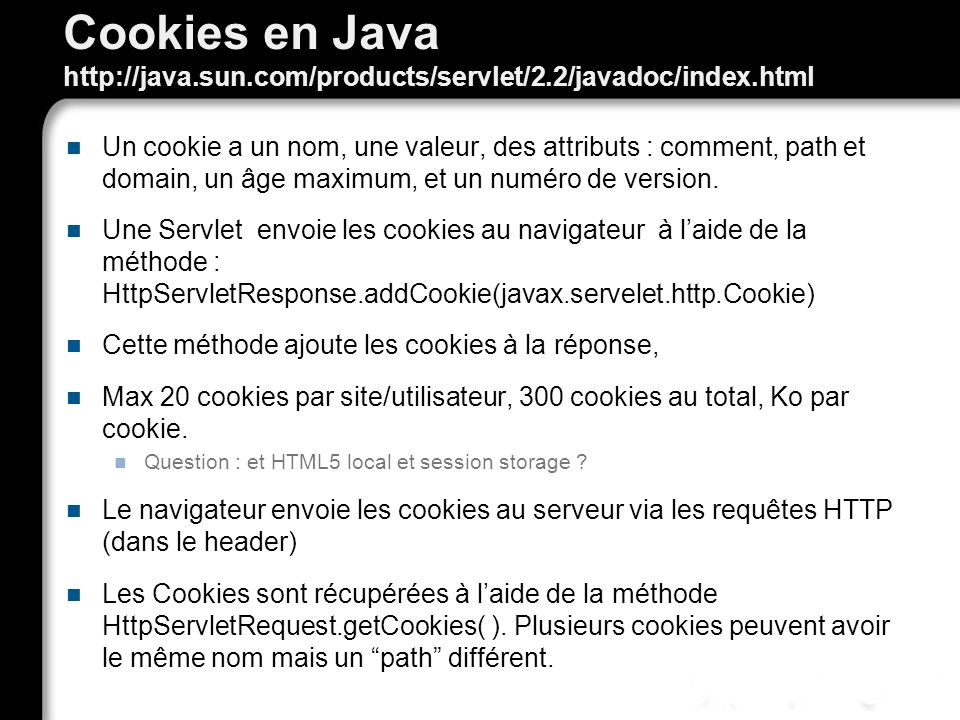 Cookies en Java http://java. sun. com/products/servlet/2