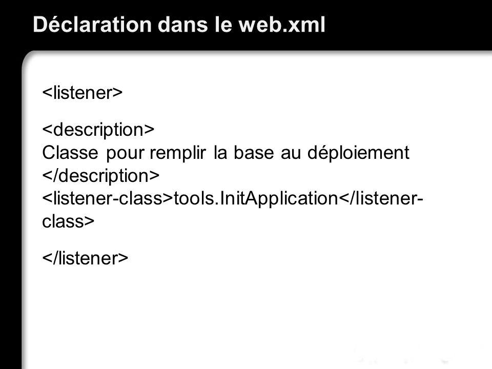Déclaration dans le web.xml