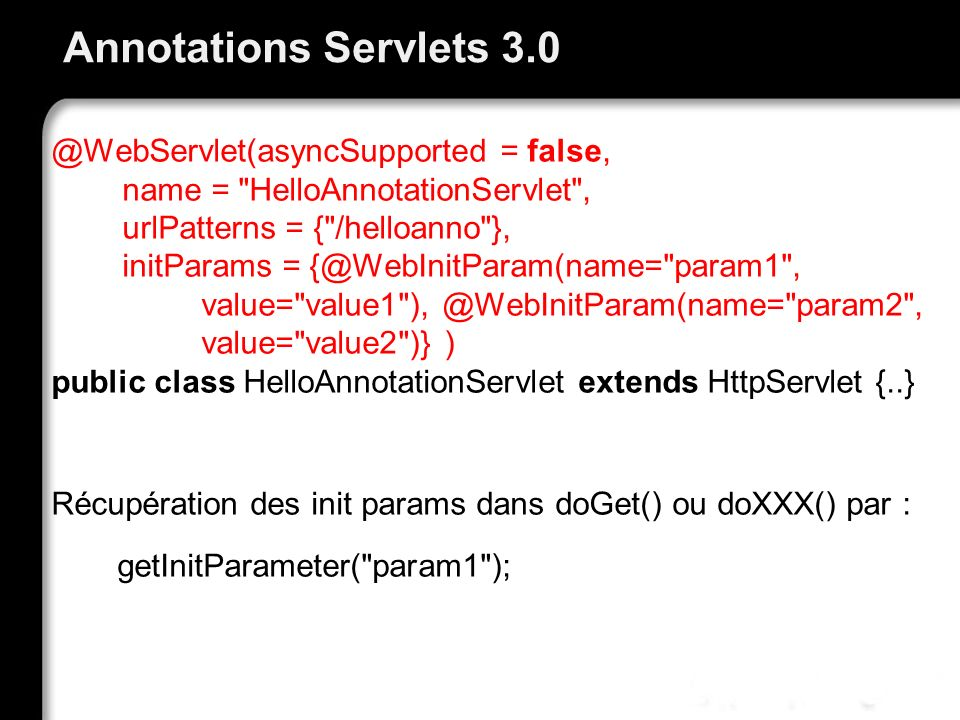 Annotations Servlets 3.0