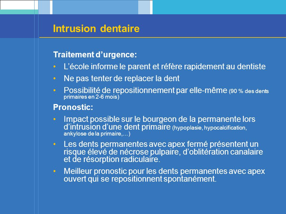 Intrusion dentaire Traitement d'urgence:
