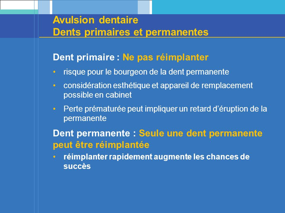 Avulsion dentaire Dents primaires et permanentes