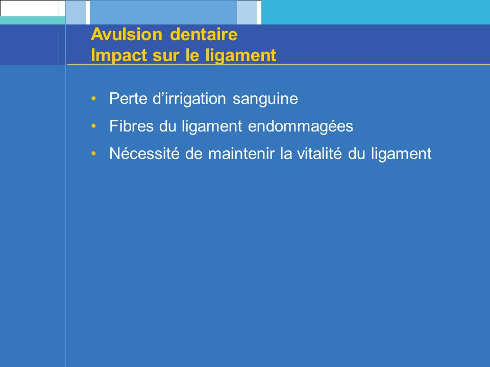 Avulsion dentaire Impact sur le ligament