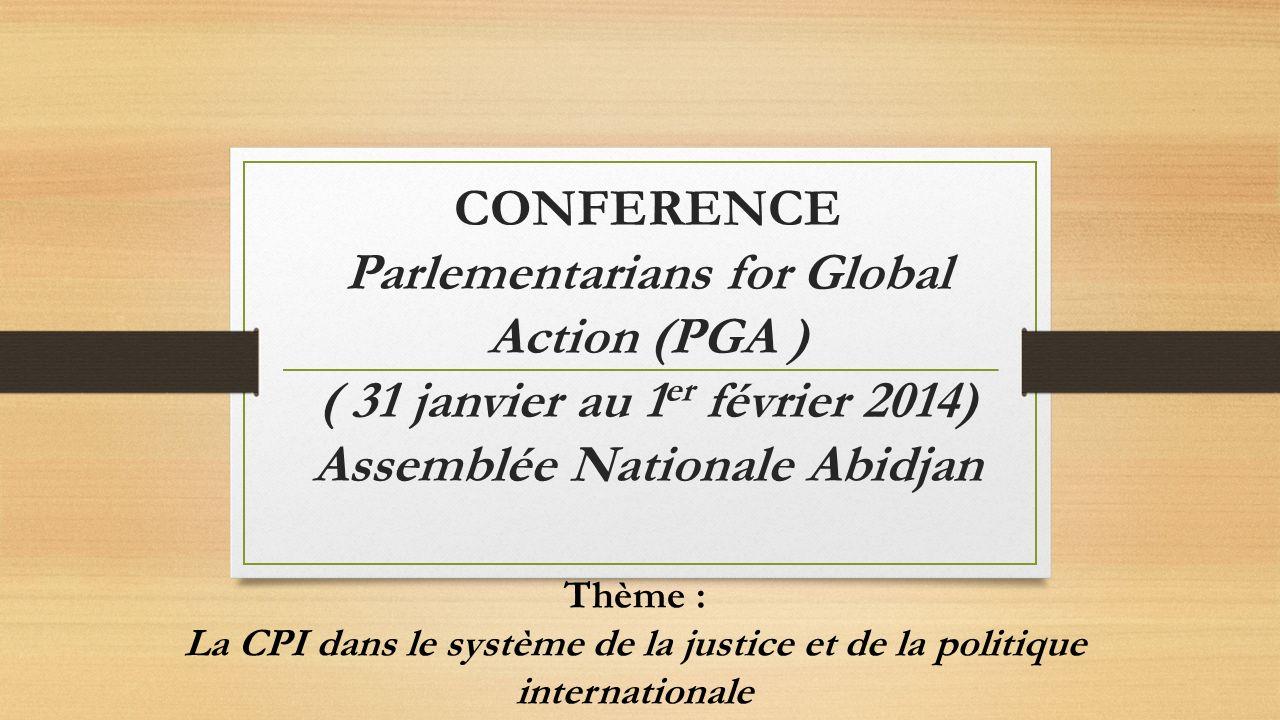 La CPI dans le système de la justice et de la politique internationale