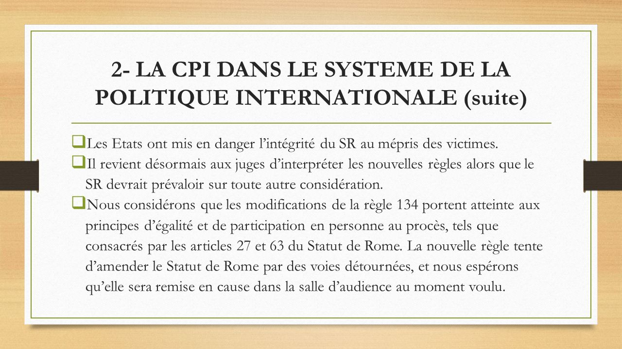 2- LA CPI DANS LE SYSTEME DE LA POLITIQUE INTERNATIONALE (suite)
