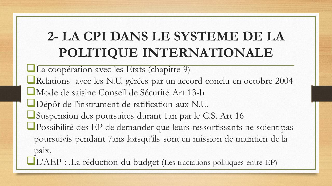 2- LA CPI DANS LE SYSTEME DE LA POLITIQUE INTERNATIONALE