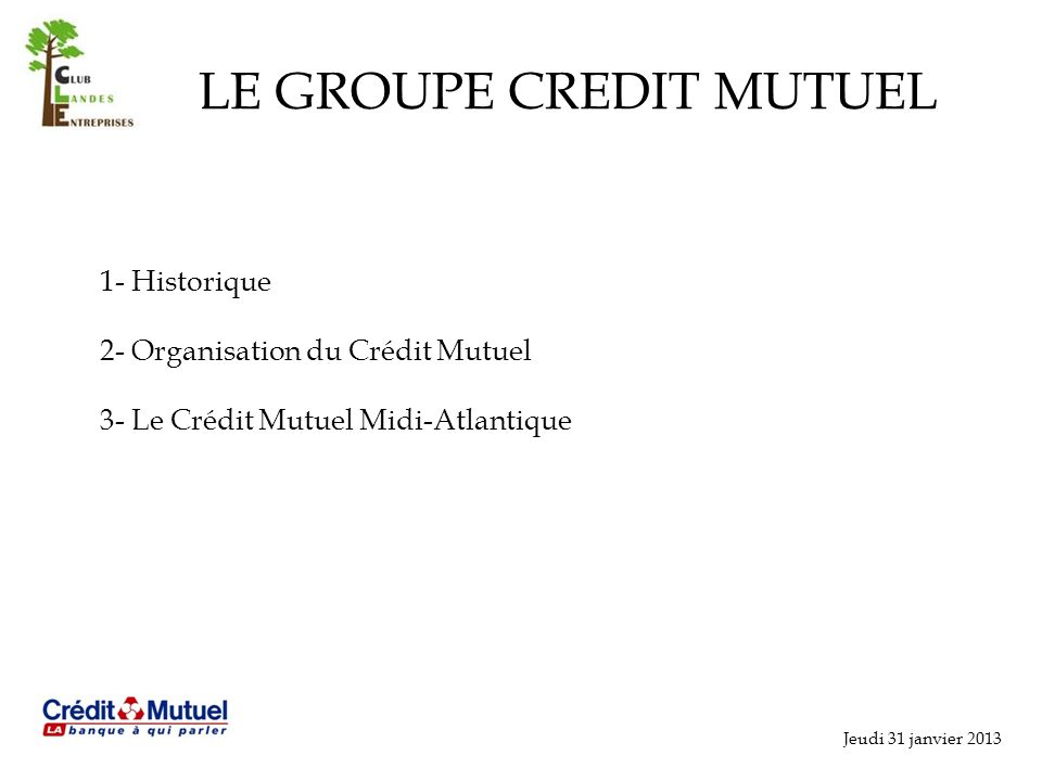 LE GROUPE CREDIT MUTUEL