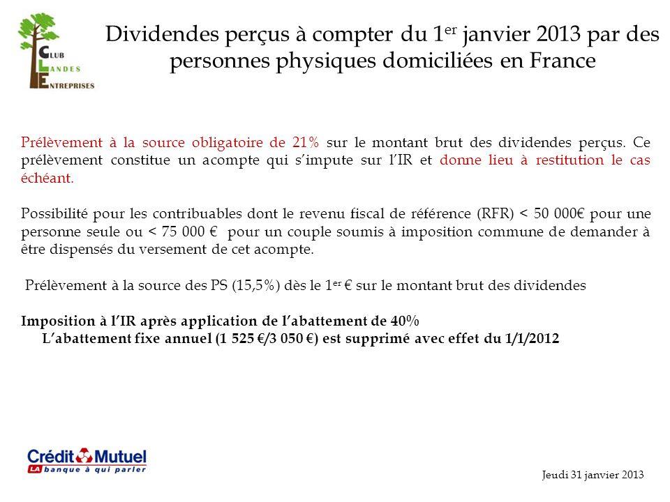 Dividendes perçus à compter du 1er janvier 2013 par des personnes physiques domiciliées en France