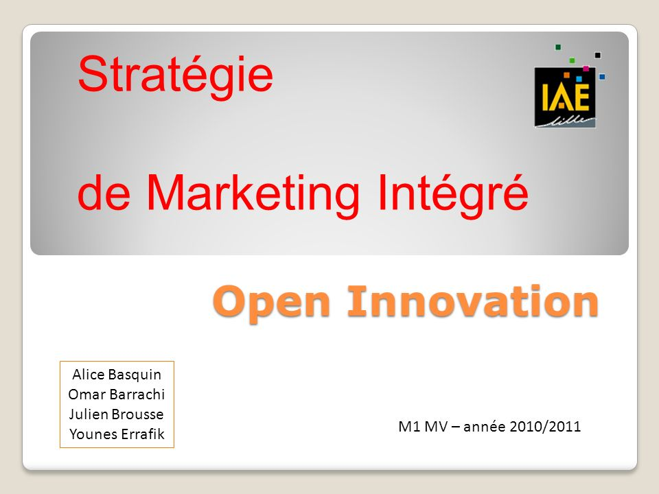 Stratégie de Marketing Intégré Open Innovation Alice Basquin
