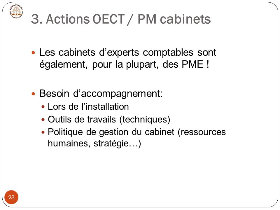 3. Actions OECT / PM cabinets