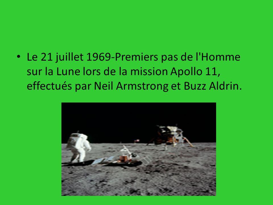 Le 21 juillet 1969-Premiers pas de l Homme sur la Lune lors de la mission Apollo 11, effectués par Neil Armstrong et Buzz Aldrin.
