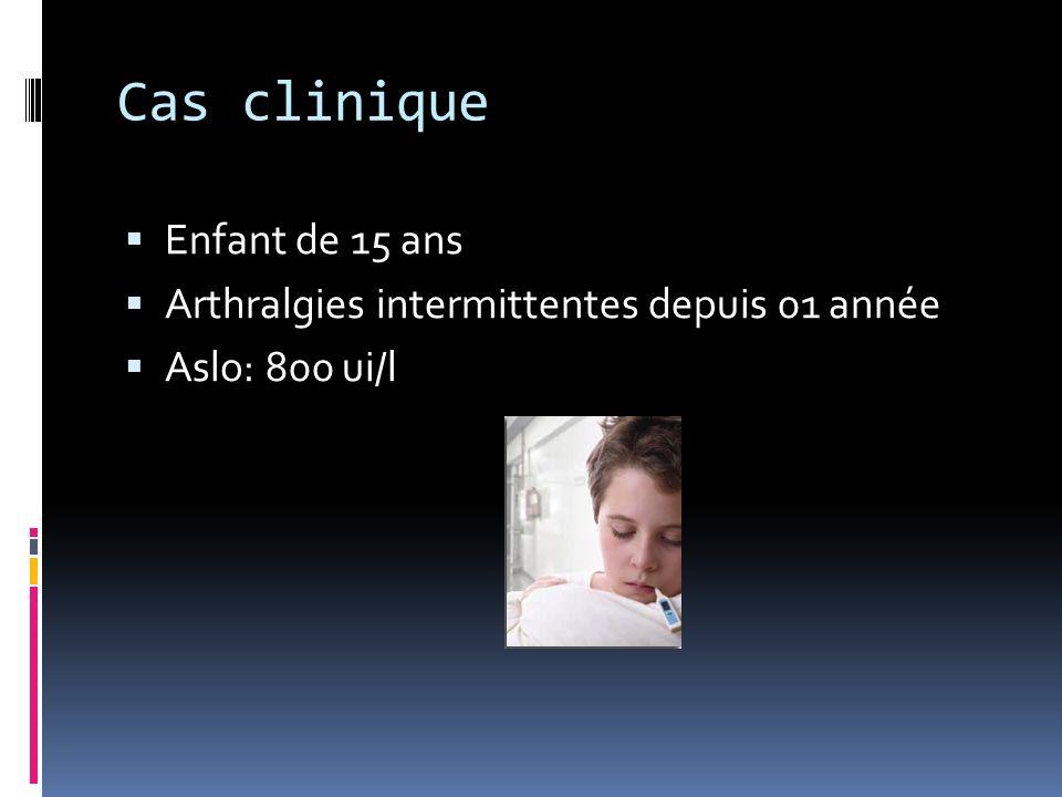Cas clinique Enfant de 15 ans