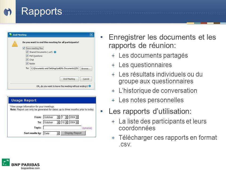 Rapports Enregistrer les documents et les rapports de réunion: