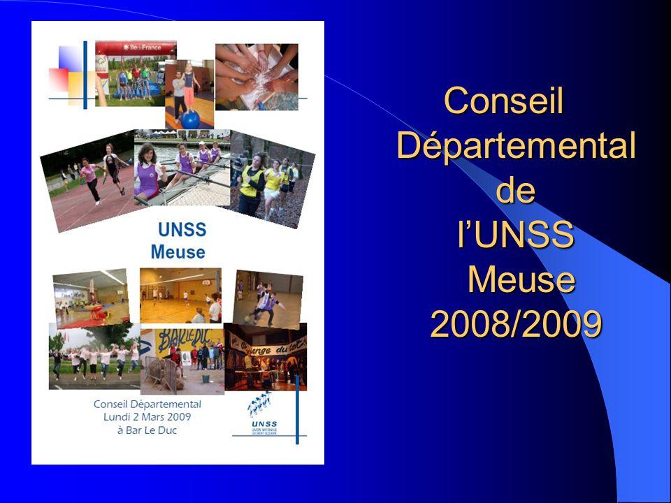 Conseil Départemental de l'UNSS Meuse 2008/2009