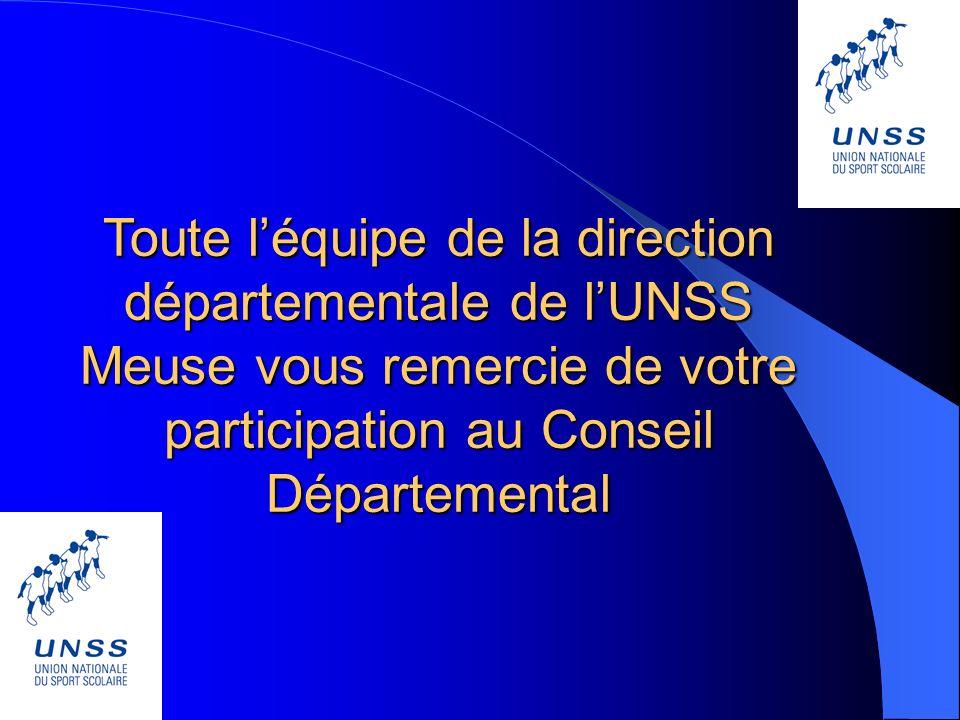 Toute l'équipe de la direction départementale de l'UNSS Meuse vous remercie de votre participation au Conseil Départemental
