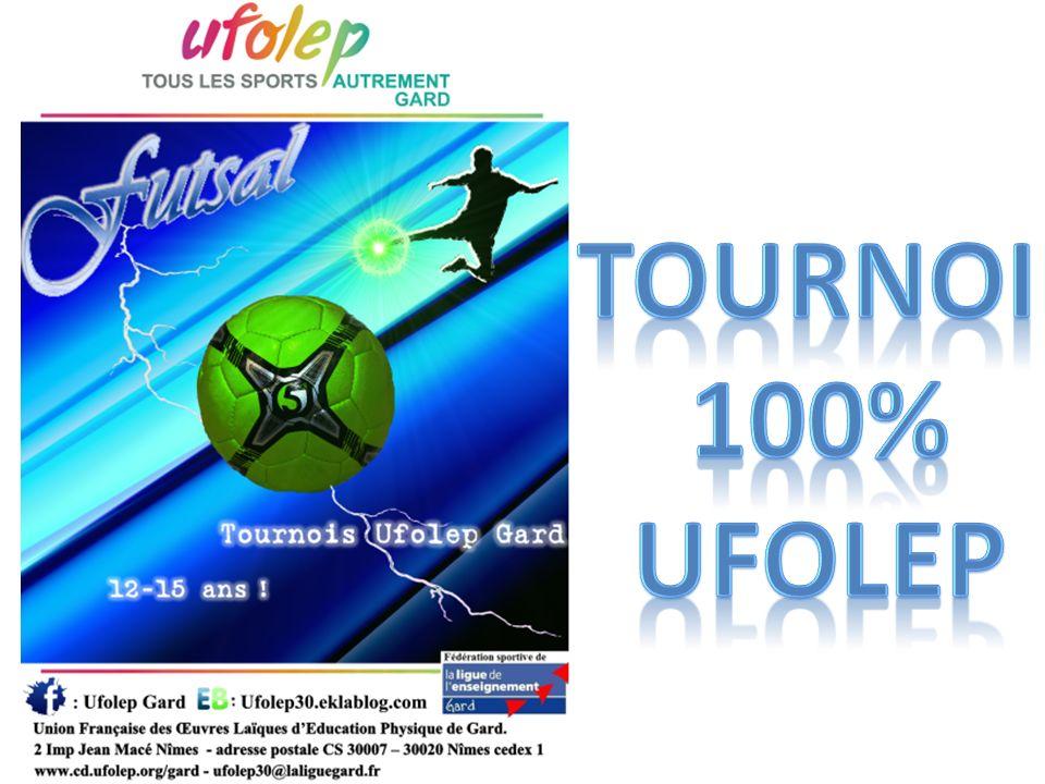 TOURNOI 100% UFOLEP