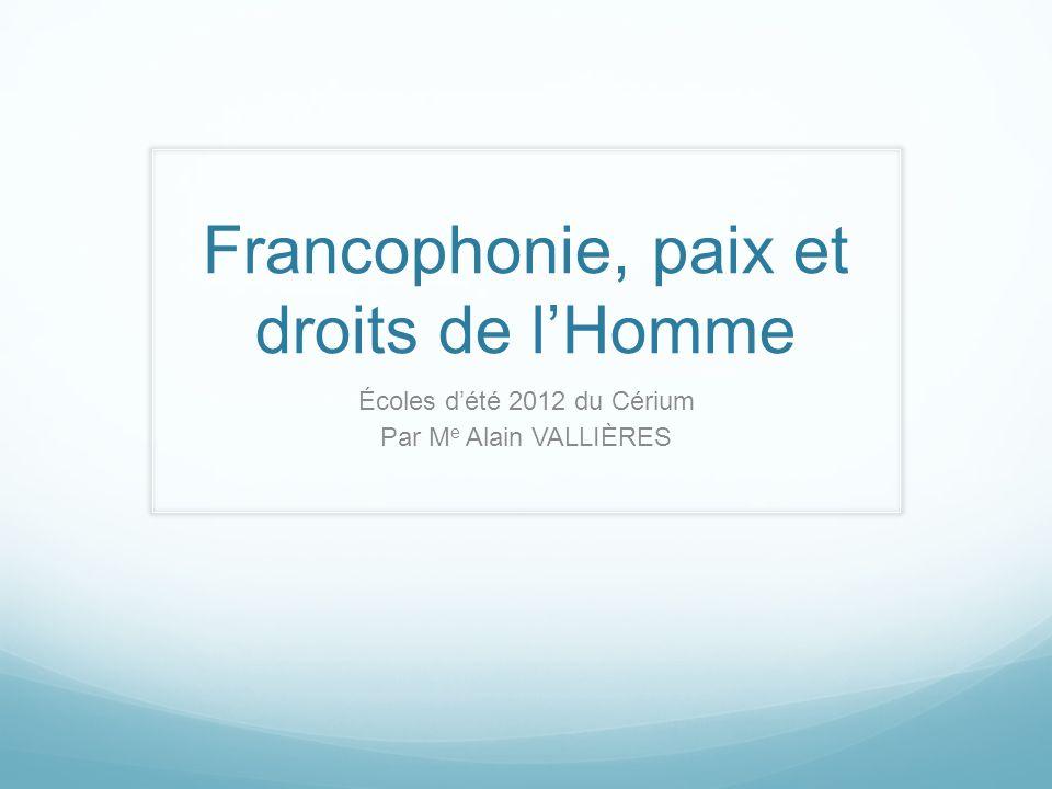 Francophonie, paix et droits de l'Homme