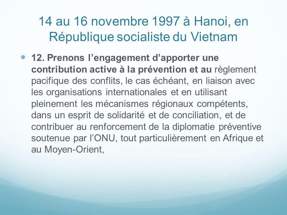 14 au 16 novembre 1997 à Hanoi, en République socialiste du Vietnam