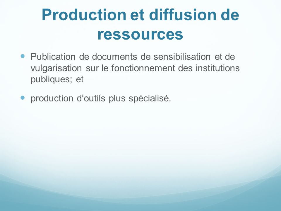 Production et diffusion de ressources